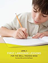 First Language Lessons for the Well-Trained Mind: Level 3 (First Language Lessons)