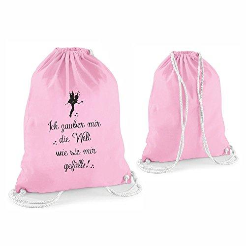 4you Design Statement Turnbeutel - Feen Zauber - Ich zauber Mir die Welt wie sie Mir gefällt! - Gymbag - Sporttasche - Beutel - Feen-Liebhaber - Geburtstag - Geschenk - Geschenkidee (rosa)