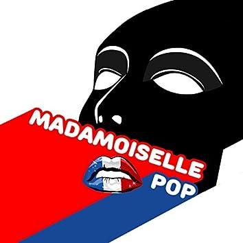 Madamoiselle Pop