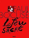 Paul Bocuse - Le feu sacré by Eve-Marie Zizza-Lalu;Alain Vavro(2005-11-01) - Glénat - 01/01/2005