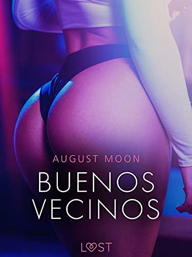 Buenos Vecinos de August Moon