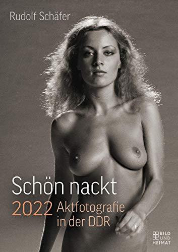 Schön nackt 2022: Aktfotografie in der DDR