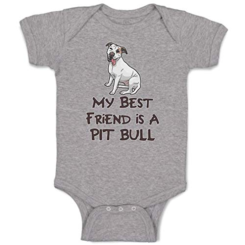 Custom Baby Bodysuit My Best Friend is A Pit Bull Dog Lover Pet Funny Cotton Boy & Girl Baby Clothes Oxford Gray Design Only 24 Months