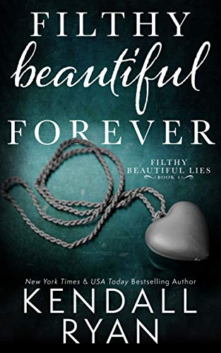 Filthy Beautiful Forever (Filthy Be…