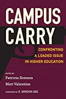Campus Carry: Confronting a Loaded Issue in Higher Education