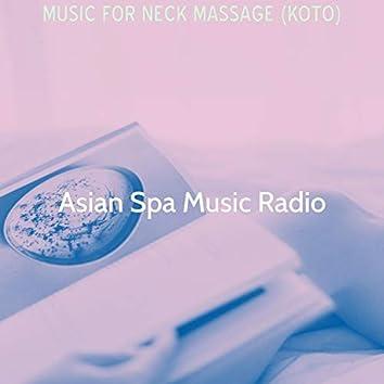 Music for Neck Massage (Koto)