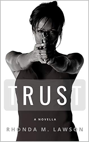 Trust by [Rhonda M. Lawson]