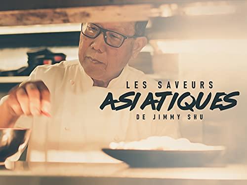 Les saveurs asiatiques de Jimmy Shu - Season 1