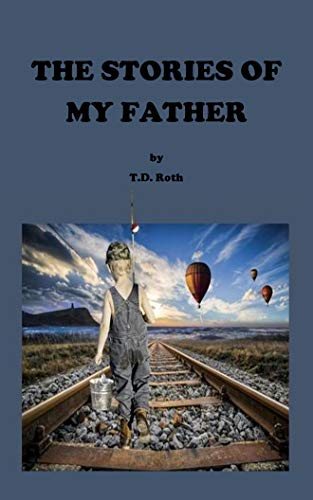 The Stories of My Father (English Edition)