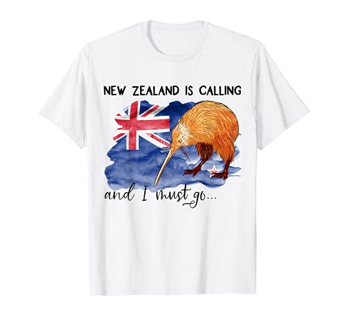 New Zealand is calling, and I must go... Neuseeland Geschenk T-Shirt