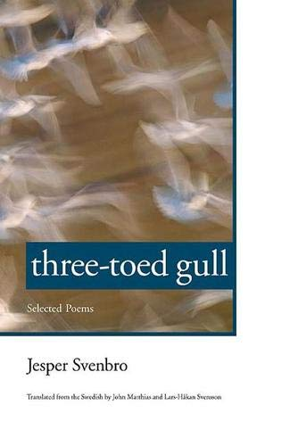 Three-toed Gull: Selected Poems (Hydra Books)