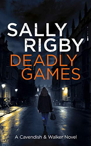Deadly Games by Sally Rigby ebook deal