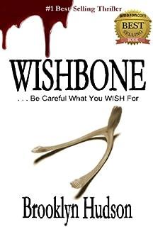 Wishbone: ...Be Careful What You WISH For (Volume 1)