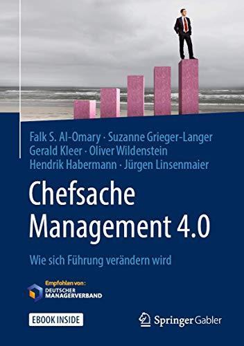 Chefsache Management 4.0: Wie sich Führung verändern wird