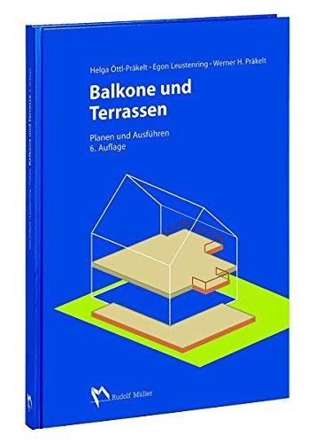 Balkone und Terrassen: Planen und Ausführen