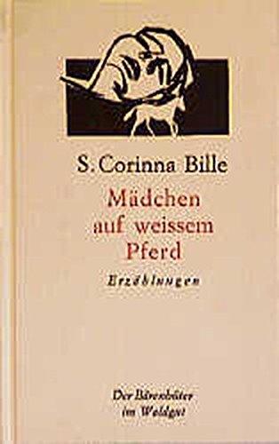Mädchen auf weißem Pferd: Erzählungen (Der Bärenhüter (Bähü))