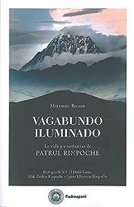 Vagabundo iluminado: La vida y enseñanzas de Patrul Rinpoche