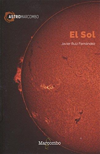 El Sol: 1 (ASTROMARCOMBO) (Tapa blanda)