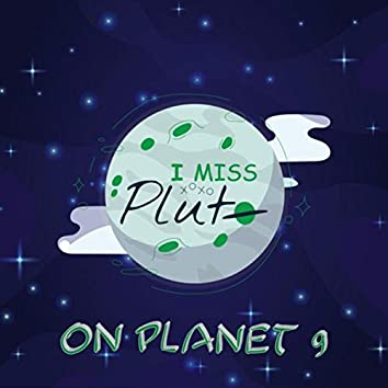 On Planet 9