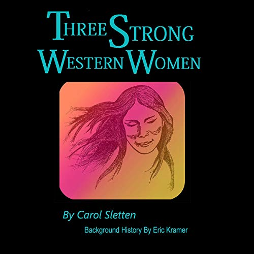Three Strong Western Women audiobook cover art