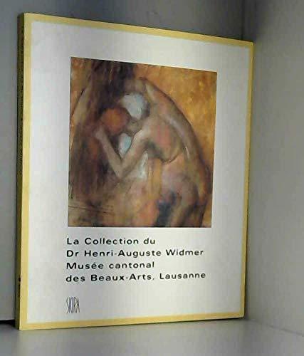 La Collection du Dr Henri-Auguste Widmer au Musée cantonal