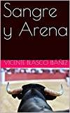 Sangre y Arena (Annotated)