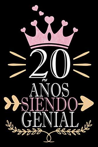 20 Años Siendo Genial: Regalo de cumpleaños de 20 años para mujeres hombre esposa esposo mama papa, regalo de cumpleaños para niñas Chica Chico niños, cuaderno de cumpleaños 80 años, 15.24x22.86 cm