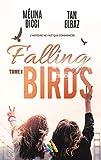 Falling Birds - tome 1: Livre lesbien, romance lesbienne