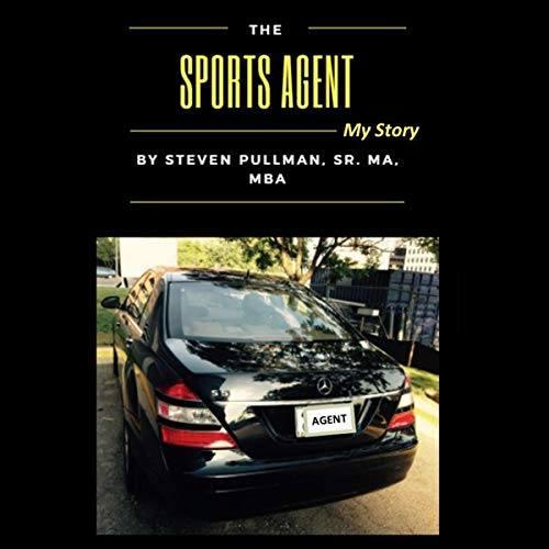 The Sports Agent: My Story audiobook cover art