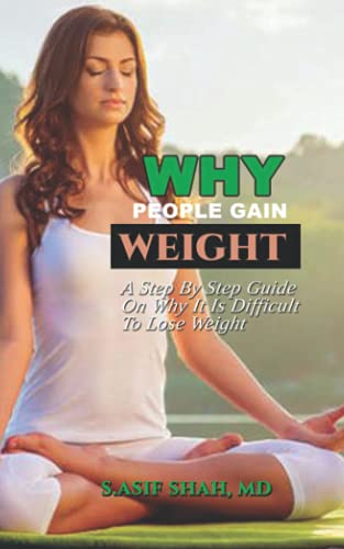 Why Women Gain Weight: A Step By Step Guide On Why It Is Difficult To Lose Weight