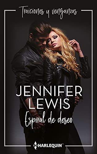 Espiral de deseo (Jazmín Traiciones Y Venganzas nº 3) de Jennifer Lewis