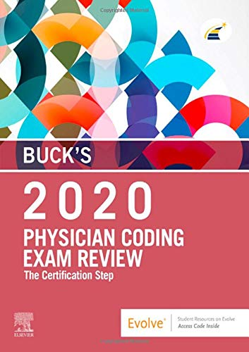 Compare Textbook Prices for Buck's Physician Coding Exam Review 2020: The Certification Step 1 Edition ISBN 9780323609210 by Elsevier