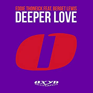Deeper Love (feat. Berget Lewis)
