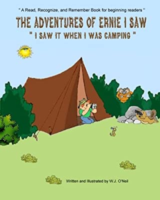 The Adventures of Ernie I Saw: I Saw It When I Was Camping (Volume 3)
