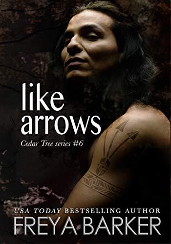 Like Arrows (Cedar Tree Series Book 6)