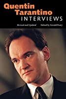 Quentin Tarantino: Interviews (Conversations With Filmmakers Series)