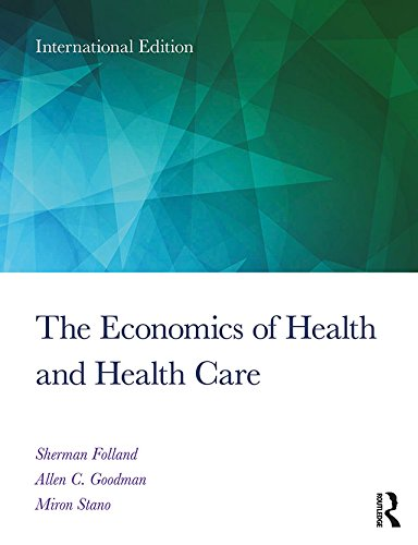 The Economics of Health and Health Care: International Student Edition, 8th Edition