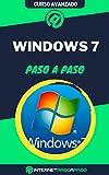 Aprende a Usar Windows 7 Paso a Paso: Curso Avanzado de Windows 7 - Guía de 0 a 100 (Cursos de Informática)