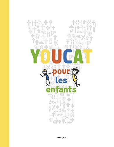 Youcat pour les enfants: Catéchisme de l'Eglise catholique pour les enfants et les parents