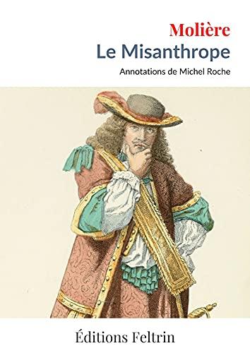 Le Misanthrope (Annoté)