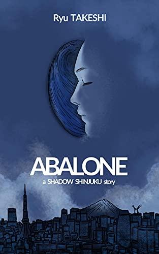 Abalone: A Shadow Shinjuku story (English Edition)