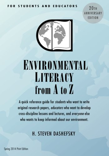 Environmental Literacy from A to Z for Students and Educators: A quick reference guide for students who want to write or