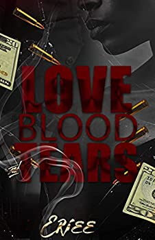 Love Blood and Tears