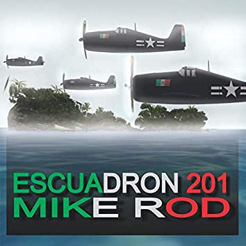 ESCUADRON 201 (Remastered)