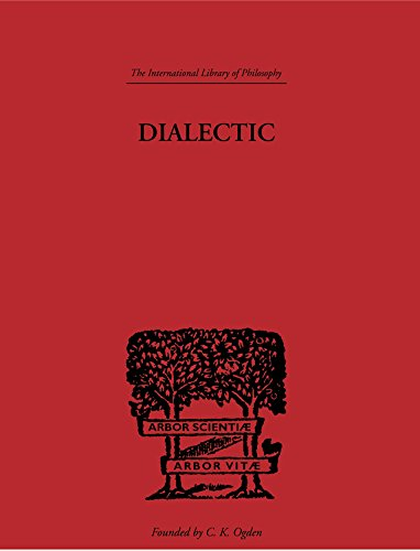 Dialectic (International Library of Philosophy)