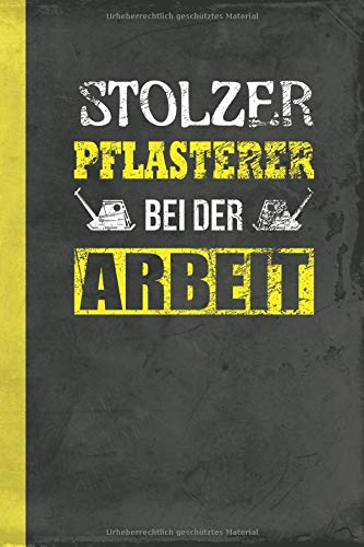 Stolzer Pflasterer Bei Der Arbeit: Notizbuch A5 Kariert (Bauwirtschaft Schreibwaren) (German Edition
