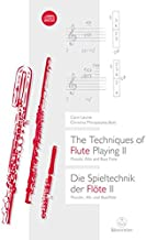 The Techniques of Flute Playing: v. 2: Piccolo, Alto and Bass (English and German Edition)