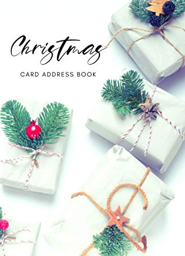 Christmas Card Address book: A 20 Year Tracker For The Holiday Cards You Send And Receive By Alphabetical Order