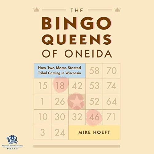 The Bingo Queens of Oneida audiobook cover art
