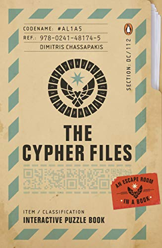The Cypher Files: An Escape Room… in a Book! (Puzzle Books)